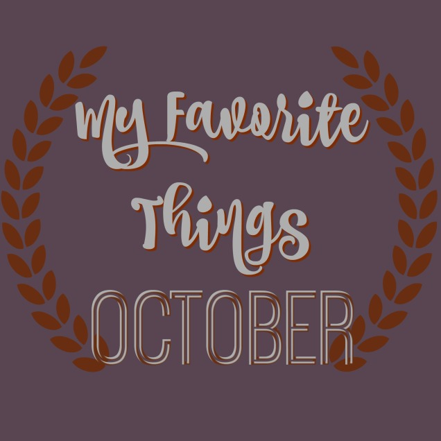 favorite-things-october