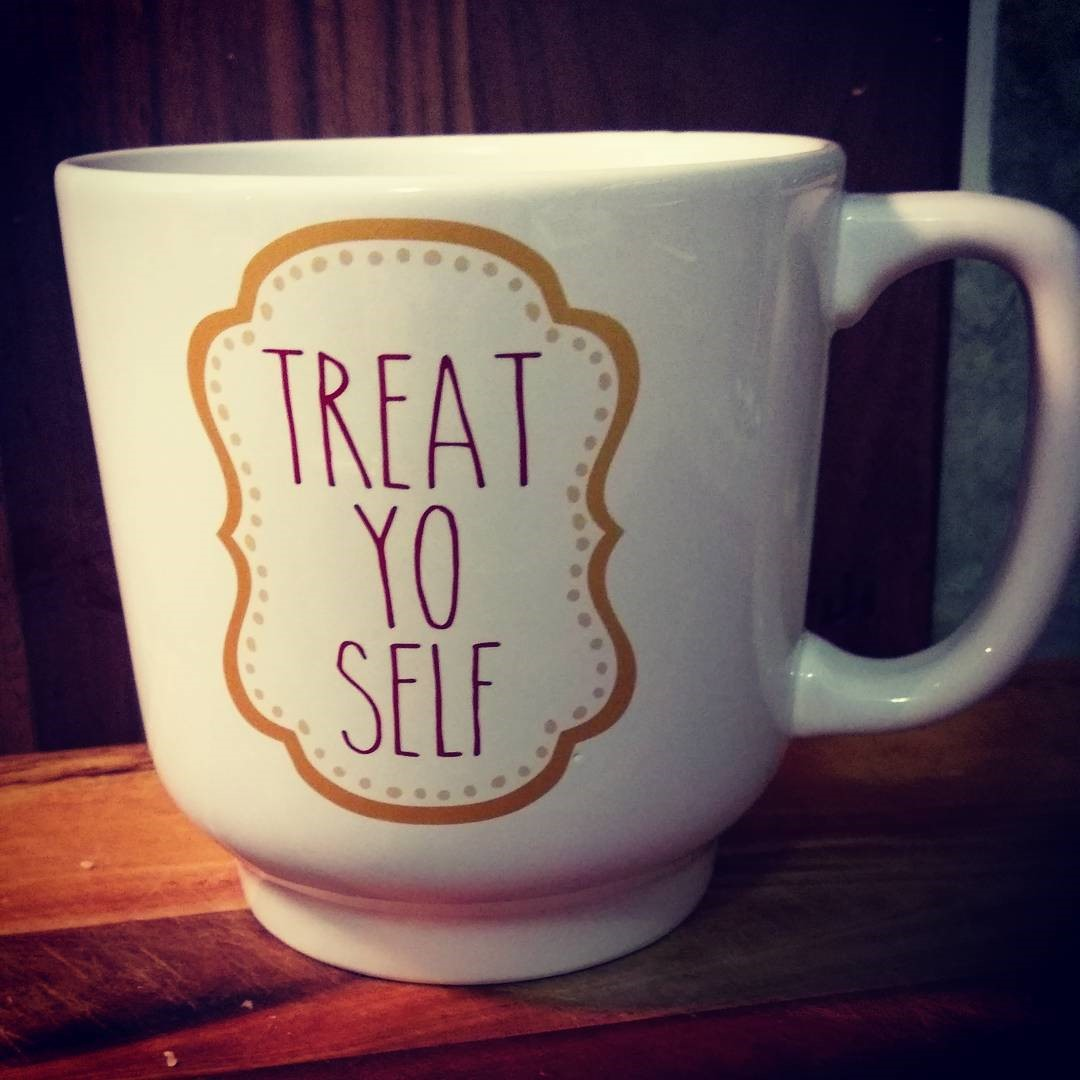 treat-yo-self